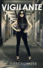 Vigilante (Camren) by directionizer