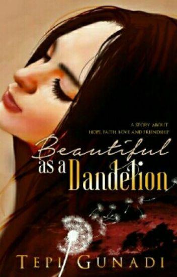 Dandelion ; Adinka & Glo Story