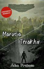 Manusia Terakhir by adie_prakoso