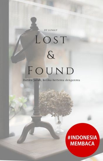 Lost and Found [SUDAH TERBIT]