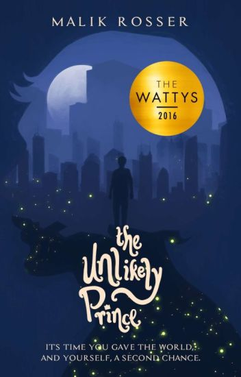 👑The Unlikely Prince •2016 Watty Award Winner•
