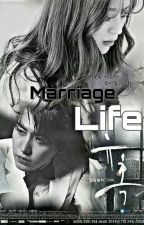 MARRIAGE LIFE  by Ckhlifes