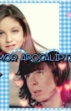 Amor Apocalíptico  by Danny_Riggs6