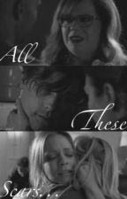 All These Scars... (A Criminal Minds fan-fiction) by jadehughes7