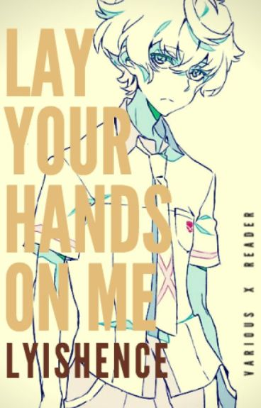 Lay Your Hands On Me [Kiznaiver]