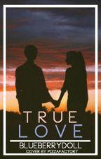 True Love ♥ by blueberrydoll