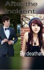 After the incident(hayes Grier) by deathofarii
