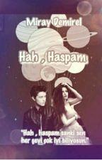 Hah,Haspam! by Mirayydemirel