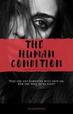 The Human Condition by ellarose12