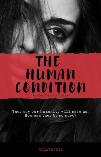 The Human Condition