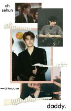 Daddy • Sehun. by drkmauve