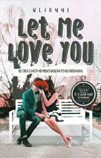 Let Me Love You (PUBLISHED)