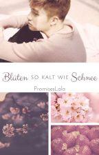Blüten so kalt wie Schnee by PromisesLala