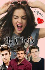 Le Choix by Reveuse27