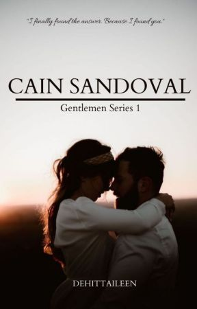 GENTLEMEN Series 1: Cain Sandoval (To Be Published Under PHR) by Dehittaileen