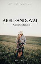 GENTLEMAN Series 2: Abel Sandoval by Dehittaileen