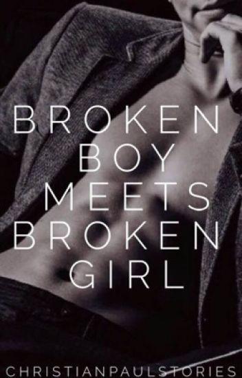 Broken Boy Meets Broken Girl