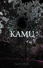 KAMU by hachi1828