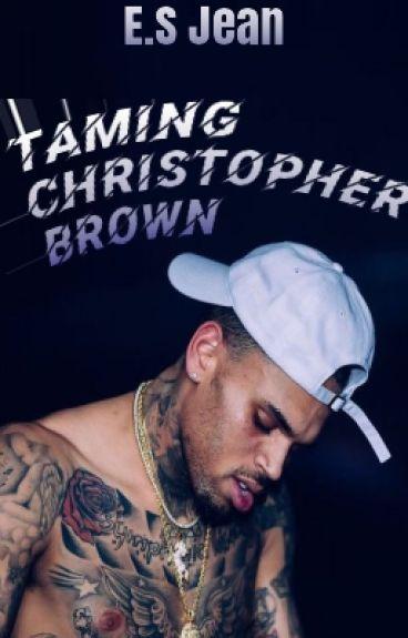 Taming Christopher Brown | Revising