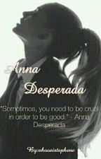 Anna Desperada by akoosistephene