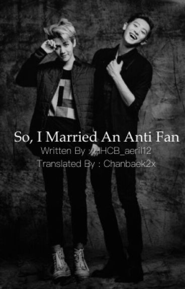 So, I Married An Anti Fan