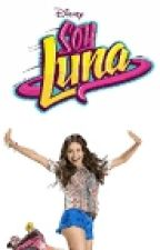 Soy Luna (4 One Shots) by SoyAssia