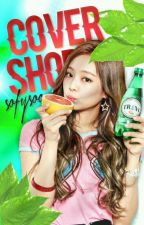 cover shop ❃ [APERTO] by SofySoo