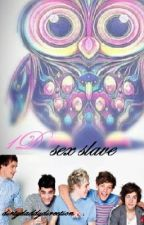 1D's sex  slave(R RATED) by dirtydaddydirection
