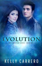 Evolution (Evolution Series Book 1) by KellyCarrero