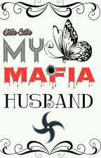 My Mafia Husband by Little-Cutie