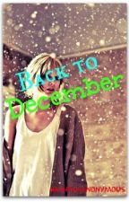 Back To December by HashtagAnonymous