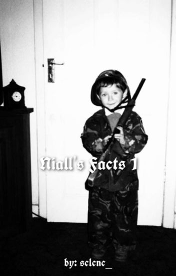 NIALL'S FACTS 1