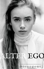 Alter Ego by D-i-v-e-r-g-e-n-t