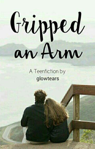 Gripped An Arm