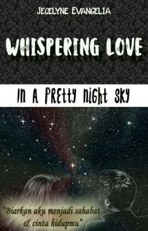 Whispering Love (In A Pretty Night Sky) by JCLevang