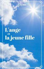 L'ange et la jeune fille [Conte] by J_Eyme