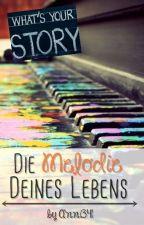 Die Melodie Deines Lebens by Anni341