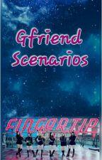 Gfriend Scenarios by tangtangtangpingotip
