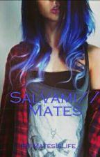 Salvami // Mates by MatesIsLife_