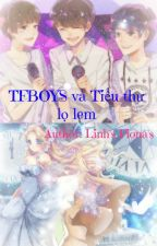 TFBOYS và Tiểu Thư Lọ Lem by fiarose98