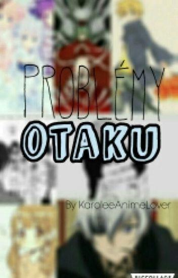 Problémy Otaku