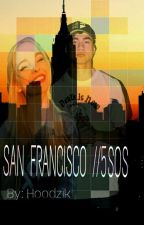 SAN FRANCISCO //5sos by Hoodzik