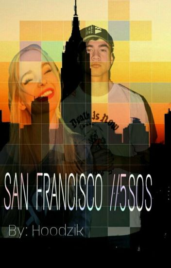 SAN FRANCISCO //5sos