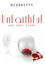 Unfaithful by MissWitty