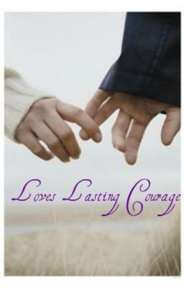 Loves Lasting Courage                   ~A Jacob Black Love Story~     ♔