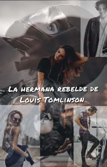 La Hermana Rebelde De Louis Tomlinson