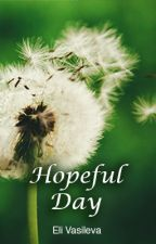 Hopeful Day by elivv92