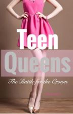 Teen Queens by Misspretty1