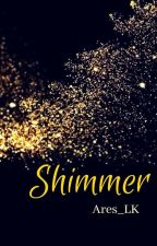 Shimmer by Ares__Medina