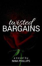 Twisted Bargains by Rawiya13